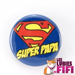 Badge papa : super papa